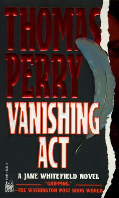 Vanishing Act (1)- Thomas Perry Jane Whitefield is a Native American guide who leads people out of the wilderness--not the tree-filled variety but the kind created by enemies who want you dead. She is in the one-woman business of helping the desperate disappear. Thanks to her membership in the Wolf Clan of the Seneca tribe, she can fool any pursuer, cover any trail, and then provide her clients with new identities, complete with authentic paperwork. Jane knows all the tricks...