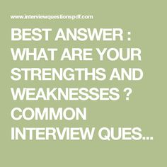 How To Answer Interview Questions What Are Your Strengths And