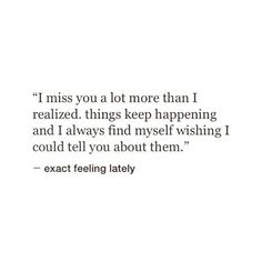 I miss you & i think i care a little to much, a little to often Missing Someone Quotes, Someone Special Quotes, Missing Best Friend Quotes, Best Friend Breakup Quotes, Letting Go Of Someone You Love, Losing Someone, Now Quotes, I Miss You Quotes, Quotes To Live By