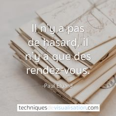 Techniques de Visualisation - Citation - Paul Éluard Positive Mind, Positive Attitude, Citations Sages, Positive Motivation, Self Development, Happy Life, How To Look Better, Encouragement, Inspirational Quotes
