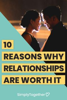 Relationships can be very hard and challenging at times. In this post, we'll discuss 10 reasons that will help you remember why love is worth fighting for! Dating Advice, Relationship Advice, Relationships, Challenges, Times