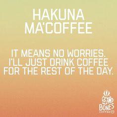 "1,496 Likes, 32 Comments - Bones Coffee (@bonescoffeecompany) on Instagram: ""What a wonderful phrase. #bonescoffee bonescoffee.com Enter our weekly coffee giveaway! Every…"" #coffeequotes"