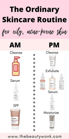 The Ordinary Skincare Routine for Oily, Acne-Prone Skin - - An easy, minimal and effective skincare routine for oily, acne-prone skin using The Ordinary products! This routine will also hydrate and even out the skin. Oily Skin Routine, Skin Care Routine Steps, Beauty Care Routine, Face Routine, Oily Skin Care, Face Skin Care, Skincare For Oily Skin, Oily Skin Makeup, Makeup For Acne