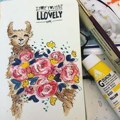 I hope you have a llovely day llama art and quote with flowers. Llama Arts, Broken Crayons, Llama Alpaca, Llamas, Botanical Illustration, Sketchbooks, Floral Flowers, Surface Design, Hand Lettering