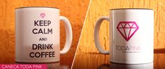 "Caneca ""Keep calm and drink coffee"" - Blog Toda Pink"