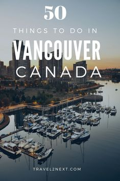 50 things to do in Vancouver. There are several to choose from and relaxing on the water is a great way to acquaint yourself while resting your feet. babies flight hotel restaurant destinations ideas tips Canada Travel, Travel Usa, Columbia Travel, Travel Tips, Travel Packing, Budget Travel, British Columbia, Travel Guides, Beautiful Places To Visit