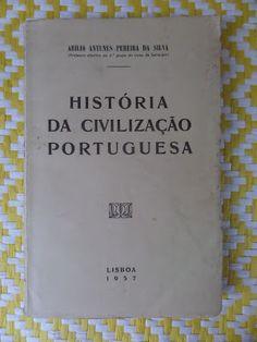 Arca dos Livros: HISTÓRIA DA CIVILIZAÇÃO PORTUGUESA