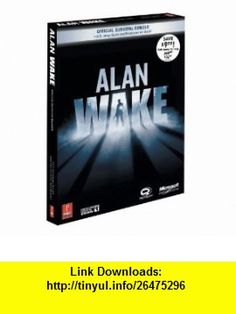 Alan Wake Collectors Edition Bundle Prima Official Game Guide (9780307466549) Prima Games , ISBN-10: 030746654X  , ISBN-13: 978-0307466549 ,  , tutorials , pdf , ebook , torrent , downloads , rapidshare , filesonic , hotfile , megaupload , fileserve