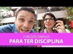 (150) 3 Passos Simples para Ter Disciplina | Erico Rocha | Parte 50 de 365 - YouTube