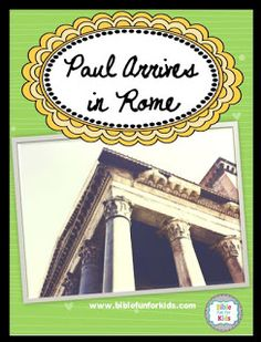 Paul Arrives In Rome Lesson Ideas And Printables Biblefun Apostlepaulinacts NTBiblelesson