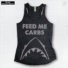 New Item FEED ME CARBS Charcoal/Lt. Grey..Funny Tank by everfitte