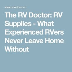 Supplies for Routine RV Maintenance & Emergency Repairs By Gary Bunzer In an earlier article, the discussion centered on what tool. Camping Supply List, Camping Equipment, Camping Checklist, Camping Hacks, Camping Ideas, Do It Yourself Camper, Rv Homes, Tiny Homes, Camping Supplies