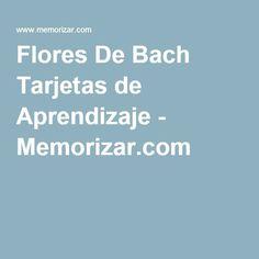 Flores De Bach Tarjetas de Aprendizaje - Memorizar.com