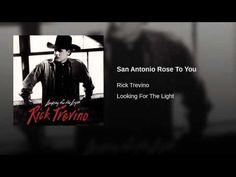 San Antonio Rose To You