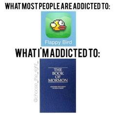 Haha! Not that addictions are good, but if you have to be addicted to something, it should be the gospel! How was everyone's fast Sunday? #choosetheright / http://mormonfavorites.com/?p=11857