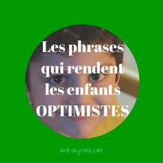 Les phrases qui rendent OPTIMISTE-2