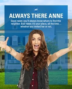 Good news: Always There Anne is always there. Bad News: Always There Anne is always there! #Neighborhoodies #Neighbors #MovingProblems #NewNeighbors #ADT