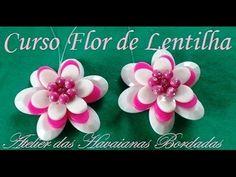 CURSO DE FLOR PARA CHINELO COM LENTILHAS - YouTube