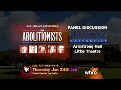 HU, WHRO Present Screening and Panel discussion of PBS Series The Abolitionists : Hampton University News