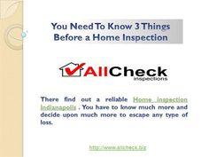 You Need To Know 3 Things Before a Home Inspection by jon402414 via authorSTREAM