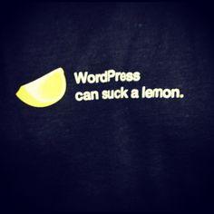 WordPress lemon sucking is a thing in Austin.