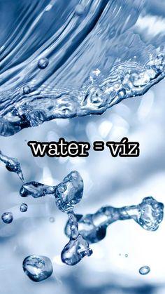 water = víz *** Mobil háttérkép - Tanulj angolul - Angol szavak - Tanulás