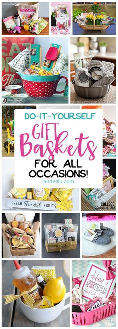 Put together a gift basket for any occasion and make someone's day! Easy do it yourself ideas!: