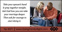 Take your spouse's hand & pray together tonight. Ask God how you can take your marriage deeper. Then ask for courage to start doing it. Praying Hands, Spiritual Connection, Spirituality, Marriage, Deep, God, Tips, Mariage, Dios