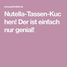 Nutella-Tassen-Kuchen! Der ist einfach nur genial! Biscuits, Good Food, Yummy Food, Clean Recipes, Diy Food, Oreo, Bakery, Food Porn, Food And Drink