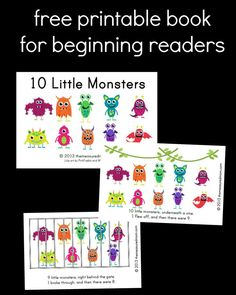Free Printable Book for Early Readers: Ten Little Monsters great for counting down and learning about subtracting Phonics Activities, Reading Activities, Teaching Reading, Teaching Time, Teaching Ideas, Books For Beginning Readers, Early Reading, Emergent Readers, Autumn Activities
