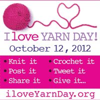 I Love Yarn Day! October 12, 2012