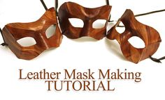 Tutorial: How to Craft Leather Masks - step by step guide