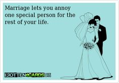 Marriage lets you annoy one special person for the rest of your life. - Humor on Funny Meme Pictures, Funny Quotes, Funny Memes, Hilarious Sayings, Jokes, Humor Quotes, It's Funny, Quotable Quotes, I Love My Hubby