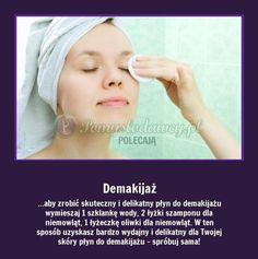Aby zrobić skuteczny i delikatny płyn do demakijażu... Beauty Hacks, Beauty Tips, Life Hacks, Hair Beauty, Make Up, Cosmetics, Health, Wellness, Fit