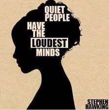 Quiet people have the loudest minds life quotes quotes quote life lessons life sayings stephen hawking quiet people Infj Quotes, Quotable Quotes, Words Quotes, Me Quotes, Famous Quotes, Can't Sleep Quotes, Lonely Quotes, Cover Quotes, Book Quotes