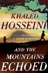 And the Mountains Echoed by Khaled Hosseini, started and already know its good