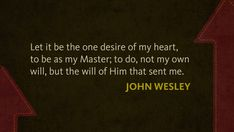 John Wesley on Desiring the Will of God | Ad Fontes