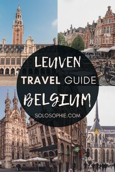 A Quick Guide to the Best Things to do in Leuven, Belgium. Looking for Leuven attractions, what to do, food recommendation, and where to stay? Here's your complete guide to Belgium's hidden gem! #belgium #leuven