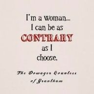 The Dowager Countess Grantham - Downton Abbey - Maggie Smith gets all the best lines in this show...love it!