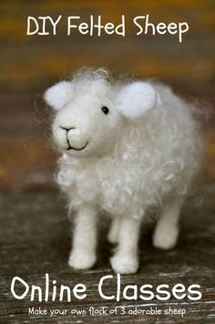 "BEGINNERS -- ""Make your own flock of 3 adorable SHEEP"" -- TERESA PERLEBERG, BearCreekFelting -- (fee)"