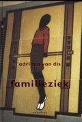 Adriaan van Dis: Familieziek : een roman in taferelen (cop. 2002) Een jongen in een uit Indië afkomstig gezin probeert zich in de jaren vijftig los te maken van zijn achtergrond.