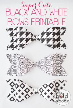 Super Cute Black and White Bows FREE PRINTABLE- The Bold Abode
