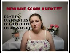BEWARE OF EZCLEAR E-MAIL SCAM/ DON'T PAY DUTY FEES FOR YOUR LOOKFANTASTI...