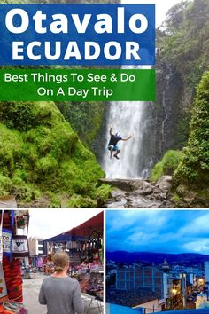 The best things to see and do in Otavalo Ecuador, South America