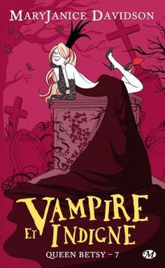 Couverture de Queen Betsy, Tome 7 : Vampire et Indigne
