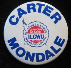 Carter Mondale pin 1976 Presidential election button ILGWU union endorsed