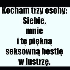 Bardzo rzadko mam ten stan ale kocham go😂😂❤ Polish Memes, Funny Mems, You Deserve Better, True Words, Beautiful Words, True Stories, Thing 1, Quotations, Texts