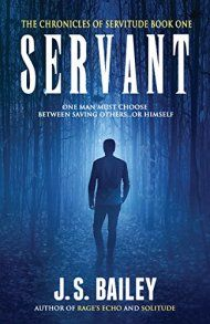 Servant by J. S. Bailey ebook deal