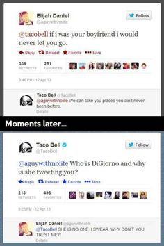 Seriously...Taco Bell's twitter is hilariousss