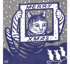 Edward Bawden Merry Xmas Cat (and three merry mice!) - greetings cards from the Royal Academy Christmas Truce, Christmas Cats, The Night Before Christmas, Christmas Illustration, Wood Engraving, Merry Xmas, Xmas Cards, Graphic Illustration, Cat Illustrations